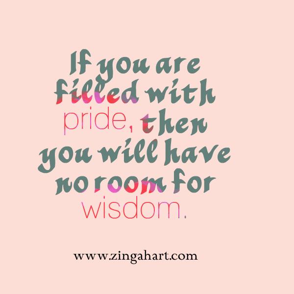 pride and wisdom