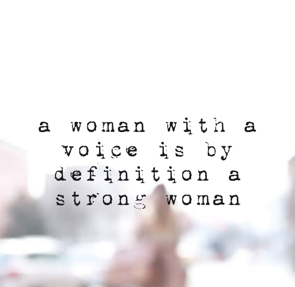 women leadership free lessons a woman with a voice is by definition a strong woman