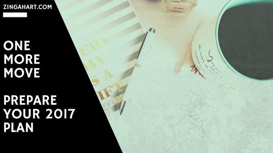 zinga hart one more move prepare your 2017 plan brand planning